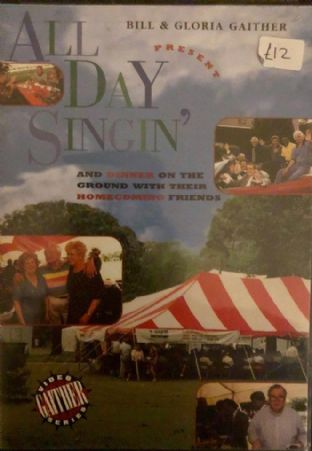 Bill & Gloria Gaither - All Day Singing And Dinner On The Ground With Their Homecoming Friends (DVD)